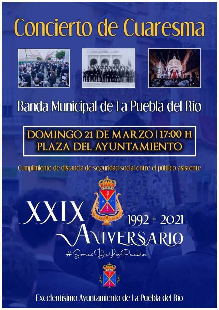 La Banda Municipal de La Puebla del Río ofrecerá el concierto de su XXIX aniversario el domingo 21 de marzo, a las 17:00 horas, en la Plaza del Ayuntamiento.